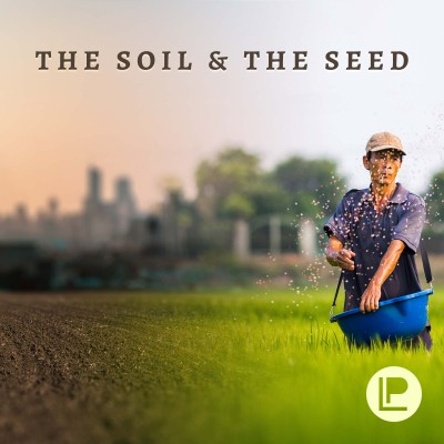 The Soil and The Seed Podcast
