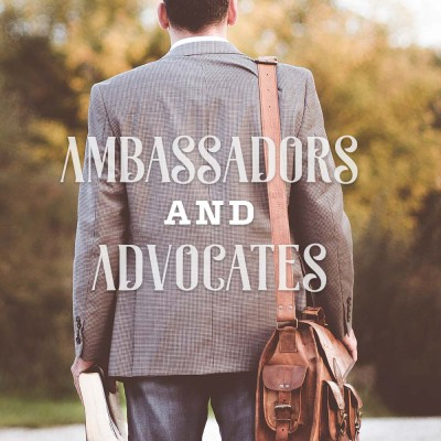 Ambassadors and advocates