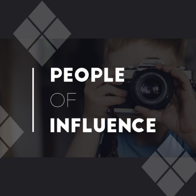 People of Influence (Part 3)